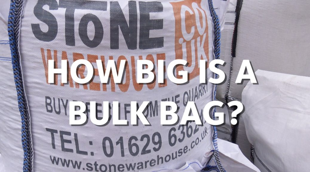Title How Big is a Bulk Bag over the image of a bulk bag from Stone Warehouse