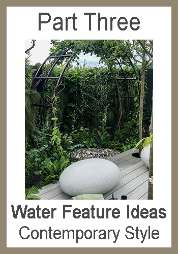 Part three - contemporary style water features article